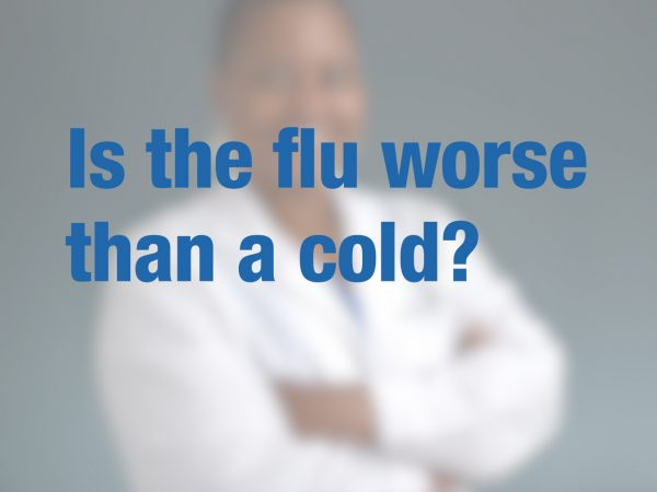 Is the flu worse than a cold? 1