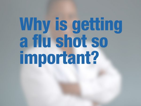 Why is getting a flu shot so important? 1
