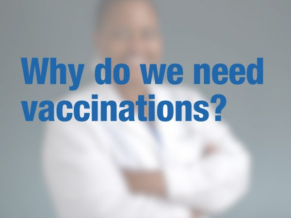 Why do we need vaccinations? 1